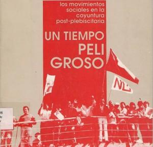 Taller de Análisis: Los movimientos sociales en la coyuntura post-plebiscitaria. Un tiempo peligroso